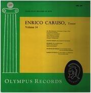 Enrico Caruso - Enrico Caruso, tenor - Vol. 14