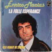 Enrico Macias - La Folle Esperance