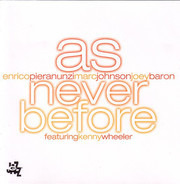 Enrico Pieranunzi, Marc Johnson, Joey Baron featuring Kenny Wheeler - As Never Before