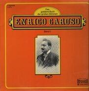 Enrico Caruso - Das goldene Buch der großen Stimmen Band 1