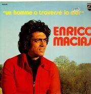 Enrico Macias - Un homme a traversé la mer