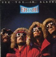 Epitaph - See You in Alaska