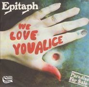 Epitaph - We Love You Alice