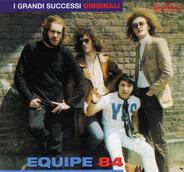 Equipe 84 - I Grandi Successi Originali