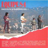 Equipe 84 - Raccolta Di Successi Vol. 1