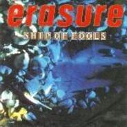 Erasure - Ship Of Fools