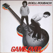 Eric Boell / Laurent Roubach - Game Over