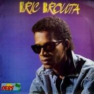 Eric Brouta - Eric Brouta