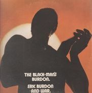 Eric Burdon And War - The Black-Man's Burdon