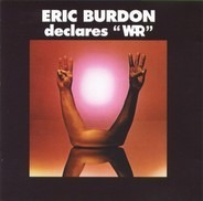 Eric Burdon & War - Eric Burdon Declares 'War'