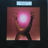 "Eric Burdon & War - Eric Burdon Declares ""War"""