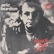 Eric Burdon - Run For Your Life