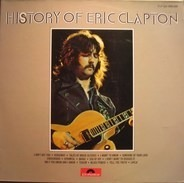 Eric Clapton - The History Of Eric Clapton