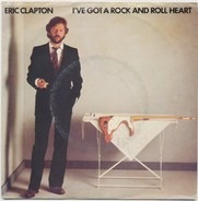 Eric Clapton - (I've Got A) Rock And Roll Heart