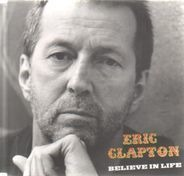 Eric Clapton - Believe In Life