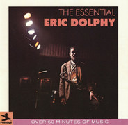 Eric Dolphy - The Essential