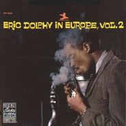 Eric Dolphy - In Europe, Vol. 2