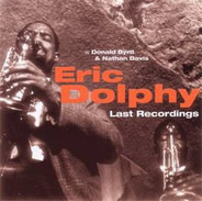 Eric Dolphy - Last Recordings