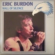 Eric Burdon - Wall Of Silence