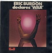 Eric Burdon & War - Eric Burdon Declares 'War'