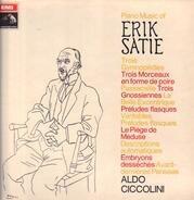 Erik Satie (Ciccolini) - Piano Music of Erik Satie; Aldo Ciccolini