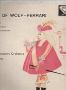 Ermanno Wolf-Ferrari , Nello Santi , Orchestre De La Société Des Concerts Du Conservatoire - Music Of Wolf-Ferrari