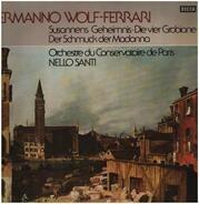Ermanno Wolf-Ferrari - Susannes Geheimnis - Der Schmuck der Madonna