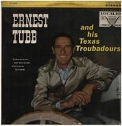 Ernest Tubb And His Texas Troubadours - Ernest Tubb And His Texas Troubadours