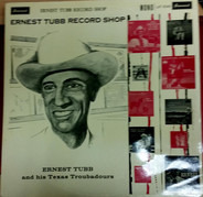 Ernest Tubb and His Texas Troubadours - Ernest Tubb Record Shop