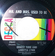 Ernest Tubb And Loretta Lynn - Mr. And Mrs. Used To Be / Love Was Right Here All The Time