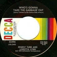 Ernest Tubb And Loretta Lynn - Who's Gonna Take The Garbage Out / Somewhere Between