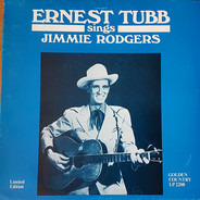 Ernest Tubb - Ernest Tubb sings Jimmie Rodgers