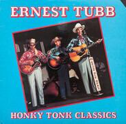 Ernest Tubb - Honky Tonk Classics