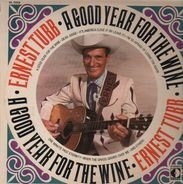 Ernest Tubb - A Good Year For The Wine