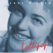 Erni Bieler - Lollipop