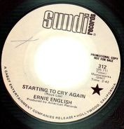 Ernie English - Starting To Cry Again / It Hurts