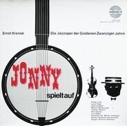 Ernst Krenek - Jonny Spielt Auf - Die Jazzoper Der Goldenen Zwanziger Jahre