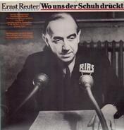 Ernst Reuter - Wo Uns Der Schuh Drückt