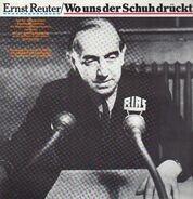 Ernst Reuter - Ernst Reuter/Wo uns der Schuh drückt...