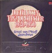 Ernst Van't Hoff , Jean Omer - Die Grossen Tanz-Orchester 1930