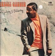 Eroll Garner - Feelin Is Believing