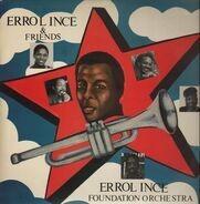 Errol Ince & Friends - The Foundation