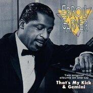 Erroll Garner - That'S My Kick & Gemini