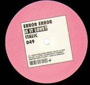 Error Error - Is It Love?