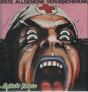 Erste Allgemeine Verunsicherung - Spitalo Fatalo