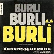 Erste Allgemeine Verunsicherung - Burli Burli Burli (Radio-Aktivmix)