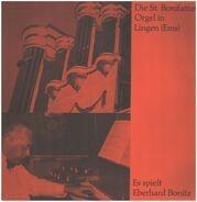 Es spielt Eberhard Bonitz - Die Bonifatius Orgel in Lingen (Ems)