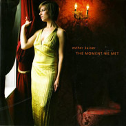 Esther Kaiser - The Moment We Met