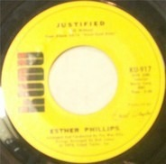 Esther Phillips - Justified / Too Many Roads