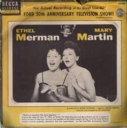 Ethel Merman & Mary Martin - The Actual Recording Of The Duet From The Ford 50th Anniversary Television Show